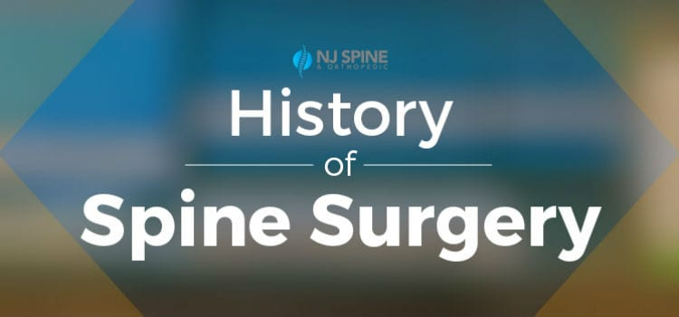 History of Spine Surgery